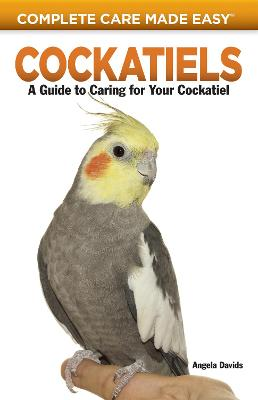 Cockatiels: A Guide to Caring for Your Cockatiel