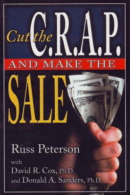 Cut the CRAP and Make the Sale