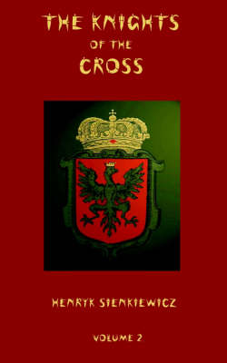 The Knights of the Cross - Volume 2