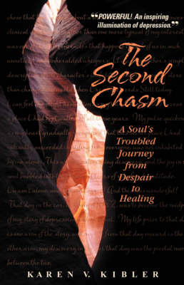 The Second Chasm: A Soul's Troubled Journey from Despair to Healing