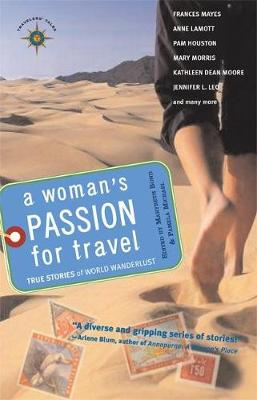 A Woman's Passion for Travel: True Stories of World Wanderlust