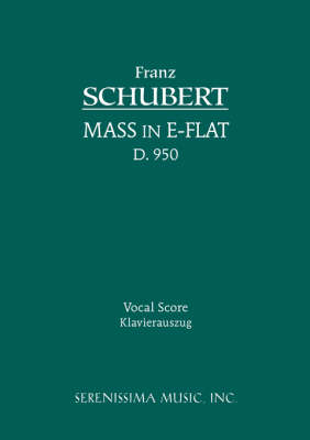 Mass in E-Flat, D. 950 - Vocal Score