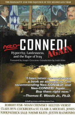 Neo-Conned! Again: Hypocrisy, Lawlessness and the Rape of Iraq