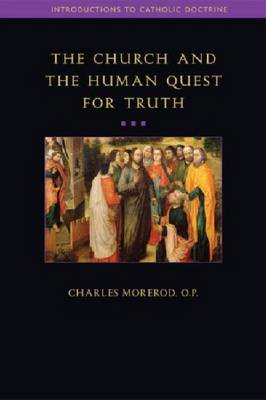 The Church and the Human Quest for Truth