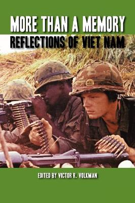 More Than A Memory: Reflections of Viet Nam