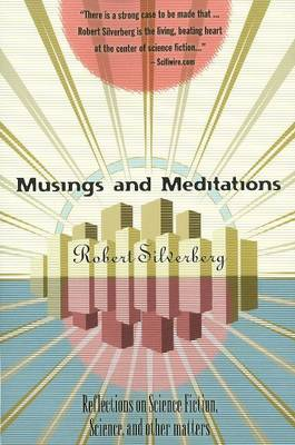 Musings & Meditations: Reflections of Science Fiction, Science & Other Matters