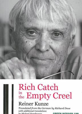 Rich Catch In The Empty Creel: Poems from Five Decades