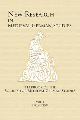 New Research in Medieval German Studies