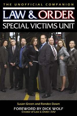 Law & Order: Special Victims Unit Unofficial Companion: The Special Victims Unit Unofficial Companion