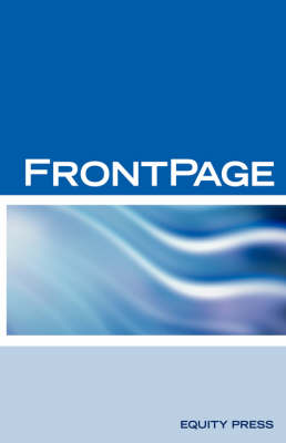 Microsoft FrontPage Interview Questions, Answers, Explanations: Front Page Certification Review