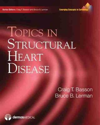 Topics in Structural Heart Disease