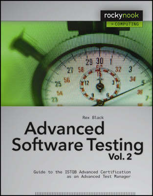 Advanced Software Testing: v. 2: Guide to the ISTQB Advanced Certification as an Advanced Test Manager