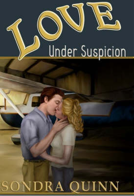 Love Under Suspicion