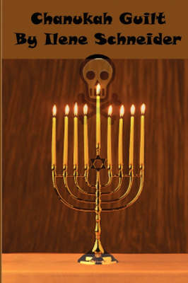 Chanukah Guilt