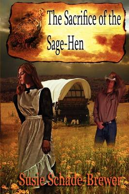 The Sacrifice of the Sage Hen