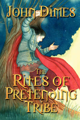The Rites of Pretending Tribe