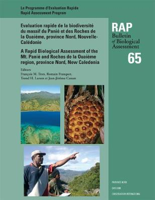 A Rapid Biological Assessment: of the Mont Panie Range and Roches De La Quaieme, North Province, New Caledonia