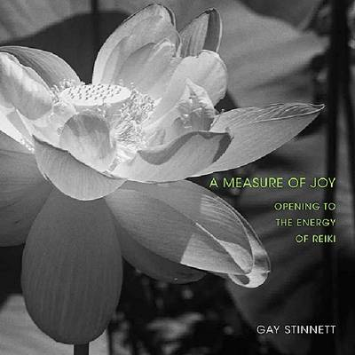 A Measure of Joy: Opening to the Energy of Reiki