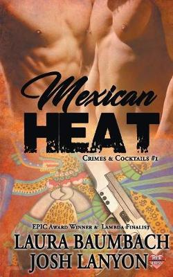 Mexican Heat #1 Crimes&Cocktails Series