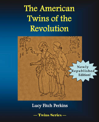 The American Twins of the Revolution