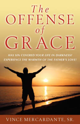 The Offense of Grace