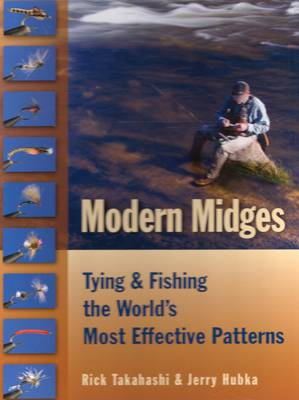 Modern Midges: Tying and Fishing the World's Most Effective Patterns