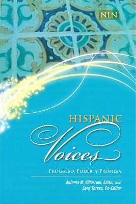 Hispanic Voices: Progreso, Poder, y Promesa