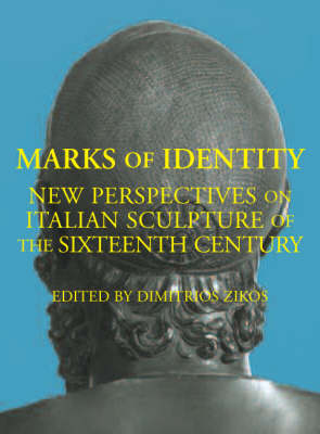 Marks of Identity: New Perspectives on Italian Sculpture of the Sixteenth Century