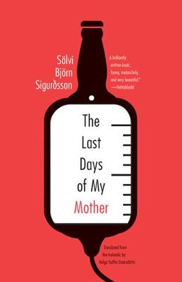 The Last Days Of My Mother