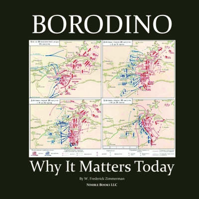 Borodino: Why It Matters Today