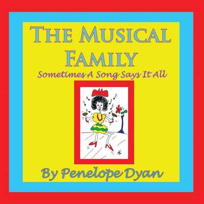 The Musical Family--Sometimes A Song Says It All