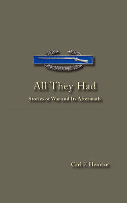 All They Had - Stories of War and Its Aftermath
