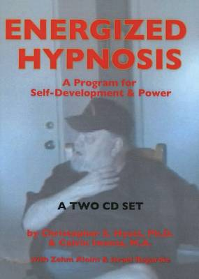 Energized Hypnosis CD: Volume I: Basic Techniques - A Program for Self-Development & Power