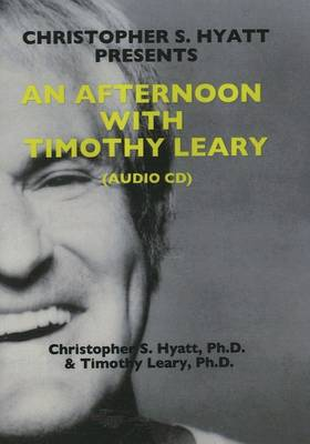 An Afternoon with Timothy Leary CD