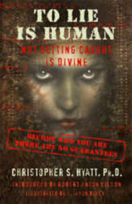 To Lie is Human: Not Getting Caught Is Divine (previously titled 'The Tree of Lies')