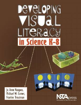 Developing Visual Literacy in Science, K-8