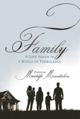 Family: A Safe Heaven in a World of Turbulence