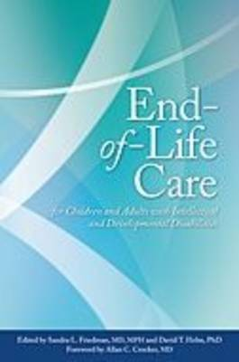 End-of-life Care for Children and Adults with Intellectual and Developmental Disabilities