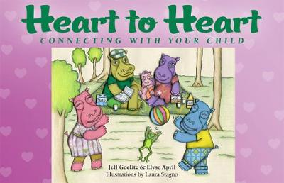 Heart to Heart: Connecting with Your Child