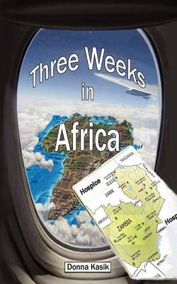 Three Weeks in Africa: The Missional Work of Hospice