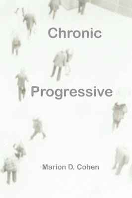 Chronic Progressive