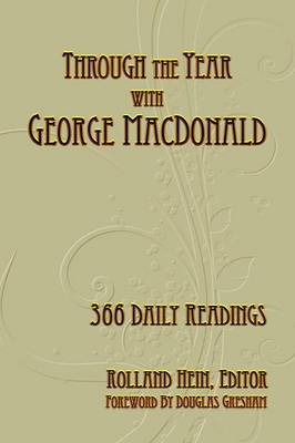 Through the Year with George MacDonald: 366 Daily Readings