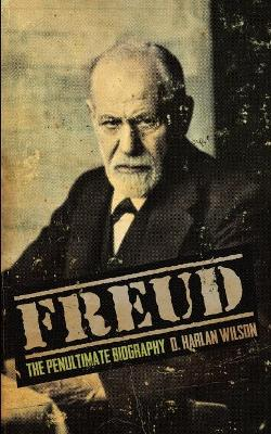 Freud: The Penultimate Biography