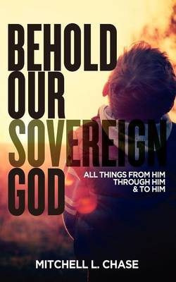 Behold Our Sovereign God