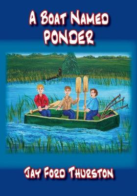 A Boat Named Ponder