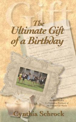 The Ultimate Gift of a Birthday