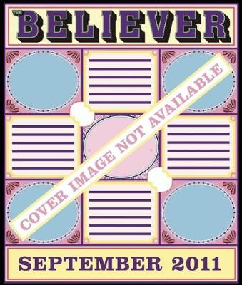 The Believer, Issue 83: September 2011