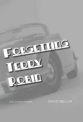 Forgetting Teddy Robin
