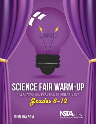 Science Fair Warm-up: Learning the Practice of Scientists