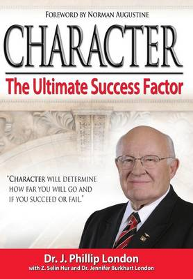 Character: The Ultimate Success Factor